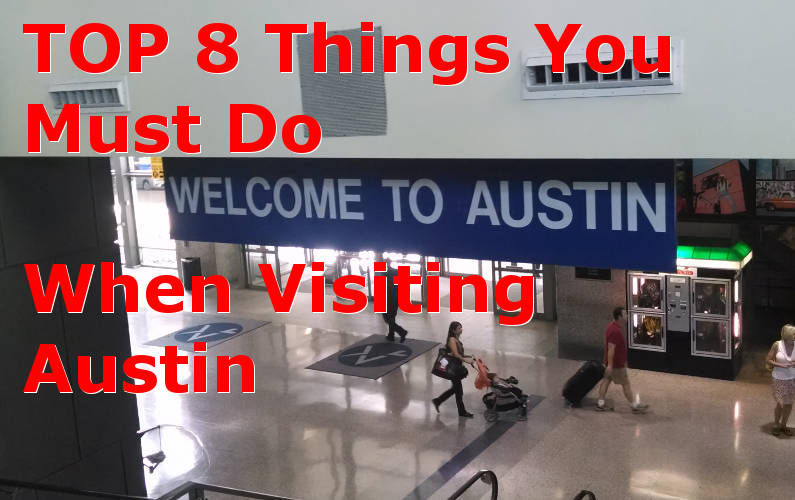 Top 8 Things to Do in Austin